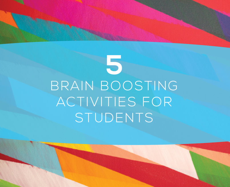 5 Brain Boosting Activities For Students
